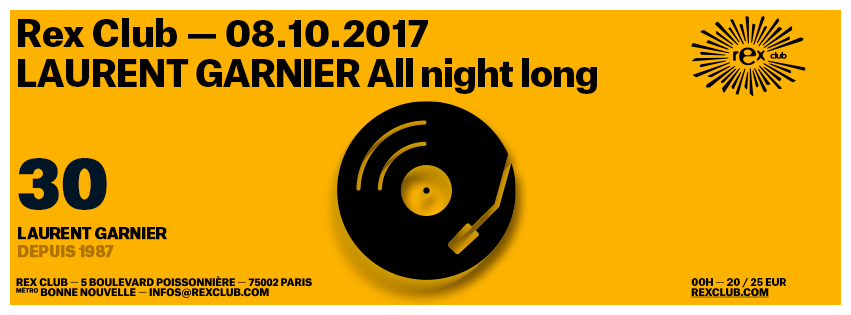 20171008_laurent_garnier_30ans_rexclub2017_facebook_profil_flyer_event_851x315