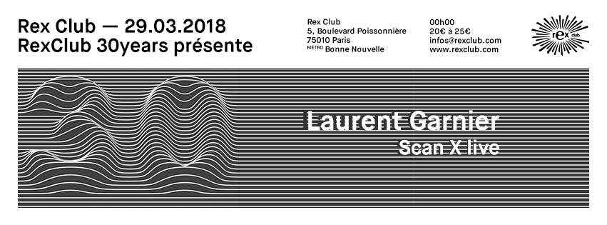 20180329_laurent_garnier_rexclub2018_facebook_profil_flyer_event_851x315_promoteurs_blanc