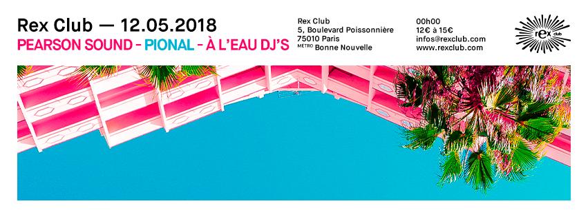 20180512_rex_club_pearson_sound_facebook_profil_flyer_event_851x315_promoteurs