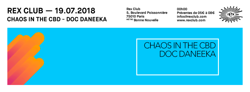 20180719_rex_club_Chaos_in_the_CBD__poster_profil_flyer_event_851x315_promoteurs