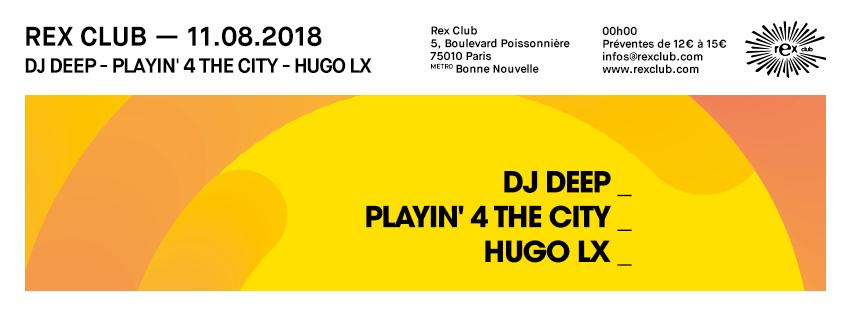 20180811_rex_club_presente_dj_deep_poster_profil_flyer_event_851x315_promoteurs