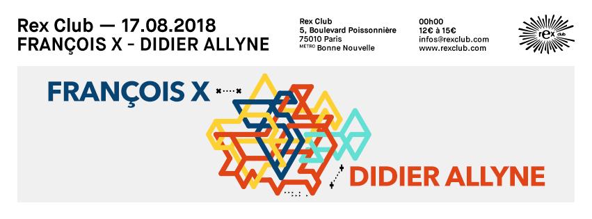 20180817_rex_club_françois_x_profil_flyer_event_851x315_promoteurs