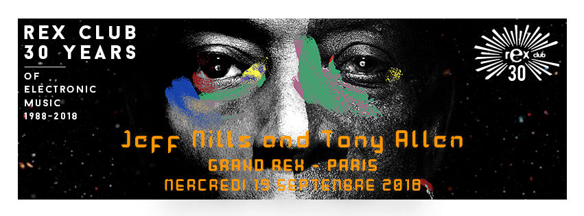 RexClub30_Tony_Allen_Jeff_Mills_190918_fb_profile_event_851x315_promoteurs